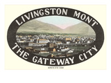 Livingston, the Gateway City, Montana Art