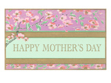 Happy Mother's Day, Craftsman Peach Blossoms Prints
