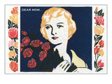 Dear Mom..., Lady with Roses Prints