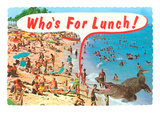 Who's for Lunch, Giant Alligator at Beach Posters