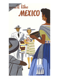 You&#39;ll Like Mexico Poster Print