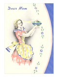Dear Mom, Aproned Lady on Plate Prints