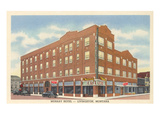 Murray Hotel, Livingston, Montana Posters