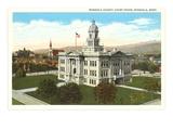 Courthouse, Missoula, Montana Poster