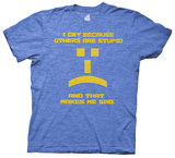 The Big Bang Theory - I Cry Because Others are Stupid (Slim Fit) T-shirts