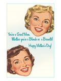 Blonde or Brunette Moms Print