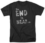 The End is Near-ish Shirts