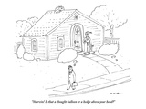 """""""Marvin! Is that a thought balloon or a hedge above your head?"""" - New Yorker Cartoon Premium Giclee Print by Michael Maslin"""