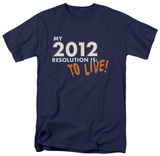 To Live! Shirts