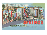 Greetings from Excelsior Springs, Missouri Posters