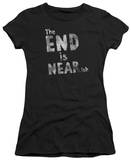 Juniors: The End is Near-ish T-shirts