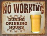 No Working Plechová cedule