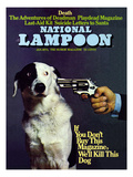 National Lampoon, January 1973 - If you don't Buy this Magazine, We'll Kill This Dog Art