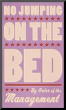 No Jumping on the Bed (pink) Mounted Print by John Golden