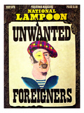 National Lampoon, May 1976 - Unwanted Foreigners Giclee Print