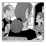 """If you don't hurry up, you're never going to be the first openly gay anyt…"" - New Yorker Cartoon Premium Giclee Print by William Haefeli"
