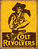 COLT - World's Right Arm Tin Sign