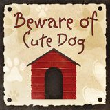 Beware of Cute Dog Print