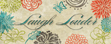 Laugh Louder Prints by Rebecca Lyon