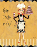Girl Chefs Rule Posters by Rebecca Lyon