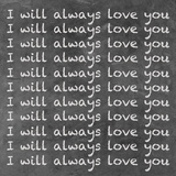 I Will Always Love You Prints by Hakimipour-Ritter