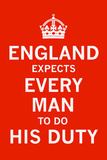 England Expects... Posters by  The Vintage Collection