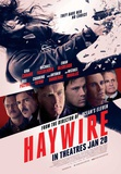 Haywire Posters