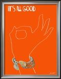 It's All Good - A Pretty A-Ok Print by Lisa Weedn