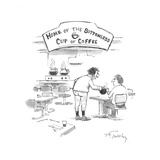 Man not wearing pants serving coffee in a shop under a sign: 'Home of The … - Cartoon Premium Giclee Print by Mike Twohy