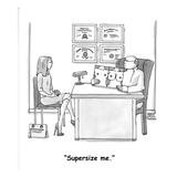 """Supersize me."" - Cartoon Premium Giclee Print by Marisa Acocella Marchetto"