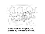 """Sorry about the reception, Lou. I grabbed my enchilada by mistake.""  - Cartoon Premium Giclee Print by Mick Stevens"