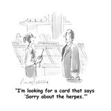 """I'm looking for a card that says 'Sorry about the herpes.'"" - Cartoon Premium Giclee Print by Mort Gerberg"
