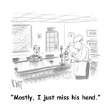"""Mostly, I just miss his hand."" - Cartoon Premium Giclee Print by Christopher Weyant"