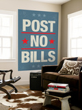 Post No Bills Plakát