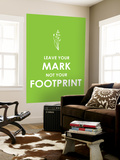 Leave Your Mark Posters