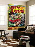 Marvel Comics Retro: My Love Comic Book Cover 19, Pushing Away, I Can't Love Anyone! (aged) Posters