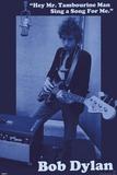 Bob Dylan-Tambourine Posters