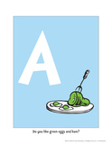 A - Do You Like Green Eggs and Ham (on blue) Print by Theodor (Dr. Seuss) Geisel