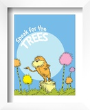 The Lorax: Speak for the Trees (on blue) Print by Theodor (Dr. Seuss) Geisel