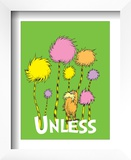 The Lorax: Unless (on green) Posters by Theodor (Dr. Seuss) Geisel