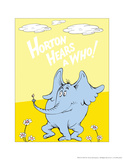 Horton Hears a Who (on yellow) Print by Theodor (Dr. Seuss) Geisel