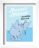 Horton Hears a Who: A Person's a Person (on blue) Art by Theodor (Dr. Seuss) Geisel