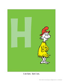 H - I Am Sam. Sam I Am. (on green) Prints by Theodor (Dr. Seuss) Geisel