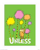 The Lorax: Unless (on green) Prints by Theodor (Dr. Seuss) Geisel