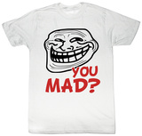 You Mad - Still Mad Shirts
