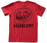 You Mad - Problem Tshirts