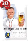 Bier ist gut... sagt der Arzt Plaque en métal