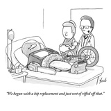 """""""We began with a hip replacement and just sort of riffed off that."""" - New Yorker Cartoon Premium Giclee Print by Tom Toro"""