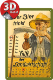 Wer Bier trinkt hilft der Landwirtschaft Kalender - Metal Tabela