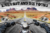 Live Fast Die Young Pósters